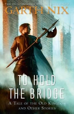 To Hold the Bridge Book Cover