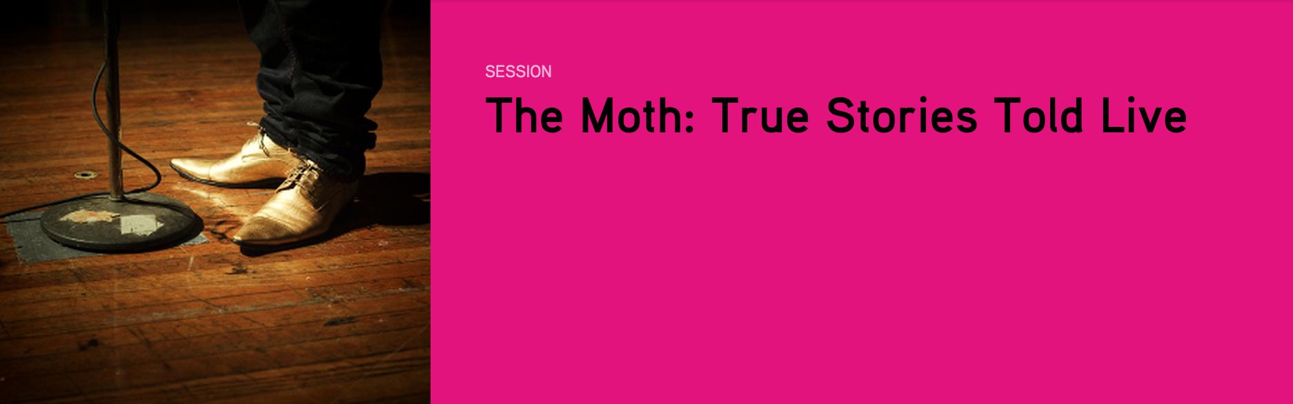 The Moth MWF