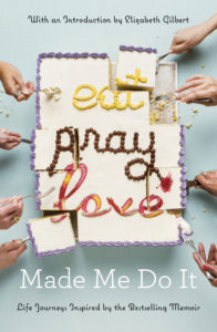 eat_pray_love_made_me_do_it